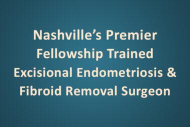 Excisional Endometriosis